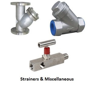 Industrial Strainers and custom valves